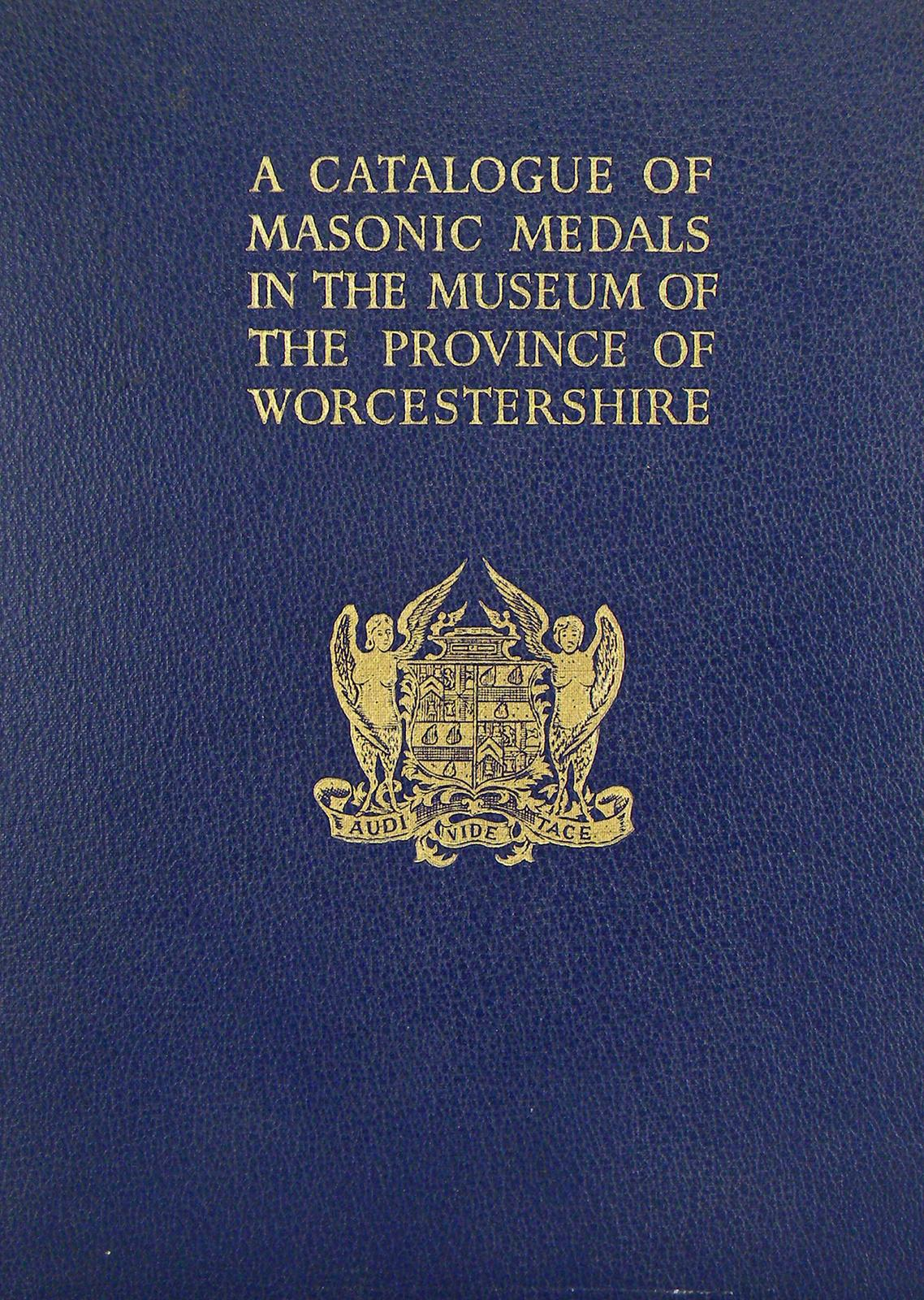 The Worcestershire Collection of Masonic Medals | Kolbe & Fanning